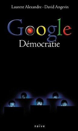 Couverture du livre : Google Démocratie