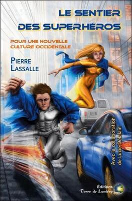 Couverture du livre : Le sentier des superhéros
