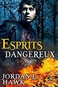 Spirits, Tome 2 : Esprits Dangereux