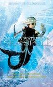 La Saga Waterfire, Tome 4 : Sea Spell