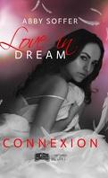 Love In Dream, tome 1 : Connexion