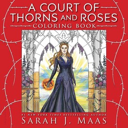 Couverture du livre : A Court of Thorns and Roses Colouring Book