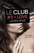 Le Club, Tome 3 : Love