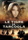 Le Tigre de Tarcoola - L'Intégrale