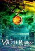 Witch Song, Tome 2.5 : Witch Rising