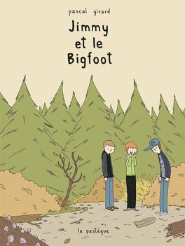 Couverture du livre : Jimmy et le Bigfoot
