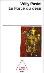 Couverture du livre : La Force du désir