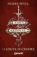 Les Lames du Cardinal : La Louve de Cendre