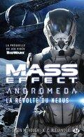 Mass Effect : Andromeda, Tome 1 : La Révolte du Nexus