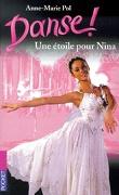 Danse !, tome 10 : Une étoile pour Nina