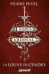 couverture Les Lames du Cardinal : La Louve de Cendre