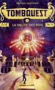 Tombquest, Tome 3 : La Vallée des rois