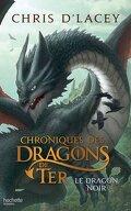 Chroniques des Dragons de Ter, Tome 2 : Le Dragon noir