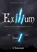 Exilium - Livre 1 : L'Internat