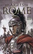 Les aigles de Rome, Livre III