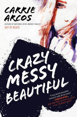 Couverture du livre : Crazy Messy Beautiful