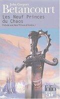 Prélude aux neuf princes d'Ambre, tome 1 : Les neuf princes du Chaos