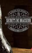 Secrets de Brasseur : Réussir sa bière maison