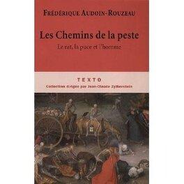 Couverture du livre : Les Chemins de la peste : Le rat, la puce et l'homme