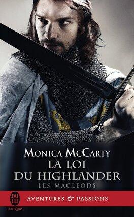 Couverture du livre : Les MacLeods, Tome 1 : La Loi du Highlander