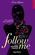Follow Me, Tome 3 : Dernière chance