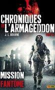 Chroniques de l'Armageddon, Tome 4 : Mission fantôme