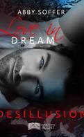 Love In Dream, tome 2 : Désillusion