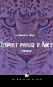 Panthéra, tome 1 : L'Effroyable vengeance de Panthéra