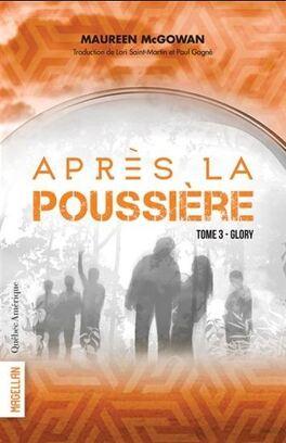 Couverture du livre : Après la poussière, tome 3. Glory