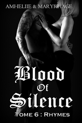 Couverture du livre : Blood Of Silence, Tome 6 : Rhymes