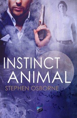 Couverture du livre : Duncan Andrews, Tome 2 : Instinct Animal