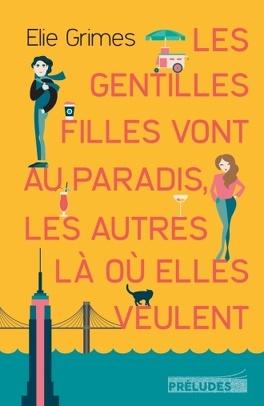 Couverture du livre : Les gentilles filles vont au paradis, les autres là où elles veulent