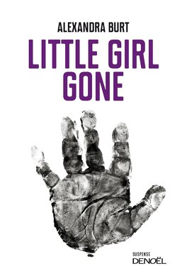 Couverture du livre : Little Girl Gone