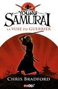 Young Samurai, Tome 1 : La Voie du guerrier