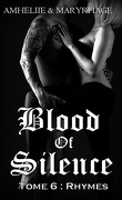 Blood Of Silence, Tome 6 : Rhymes