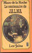 Le centenaire de Jalna