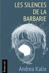 couverture Les Silences de la barbarie