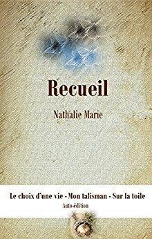 Couverture du livre : Recueil : Le choix d'une vie - Mon talisman - Sur la toile