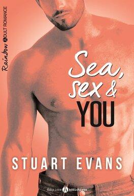 Couverture du livre : Sea, sex and You INTEGRAL