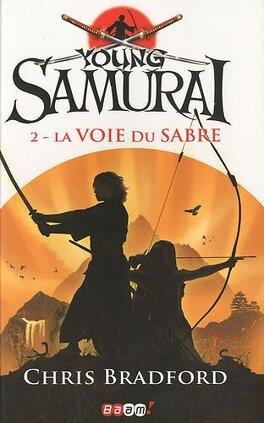 Couverture du livre : Young Samurai, Tome 2 : La voie du sabre