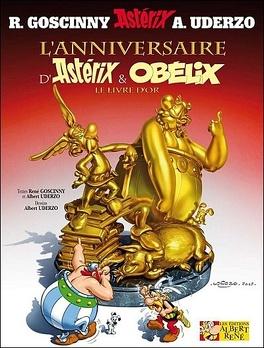 Couverture du livre : Astérix, Tome 34 : L'Anniversaire d'Astérix et Obélix - Le livre d'Or