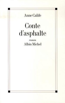 Couverture du livre : Conte d'asphalte
