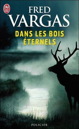 Couverture du livre : Dans les bois éternels