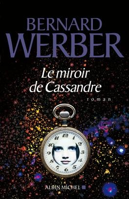 Couverture du livre : Le Miroir de Cassandre