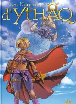 Couverture du livre : Les Naufragés d'Ythaq, Tome 3 : Le Soupir des étoiles