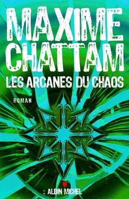 Couverture du livre : Les Arcanes du chaos