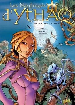 Couverture du livre : Les Naufragés d'Ythaq, Tome 6 : La Révolte des pions