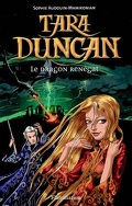 Tara Duncan, Tome 4 : Le Dragon renégat