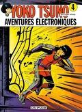 Yoko Tsuno, Tome 4 : Aventures électroniques
