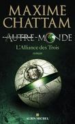Autre-Monde, Tome 1 : L'Alliance des Trois